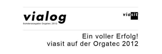 Kundenzeitung | vialog Sonderausgabe zur Orgatec 2012